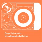 55 ulubionych płyt lat 50. (e-book)